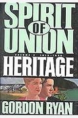Spirit of Union: Heritage, Vol. 3: 1919-1940 Hardcover