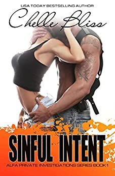 Sinful Intent (Alfa Pi Series Book 1) by [Bliss, Chelle]