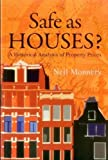 img - for Safe as Houses?: A Historical Analysis of Property Prices book / textbook / text book