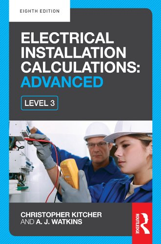 Electrical Installation Calculations: Advanced, 8th ed (Ammeter Electrical)
