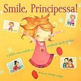 Smile, Principessa!, Judith Ross Enderle and Stephanie Jacob Gordon, 1442430966