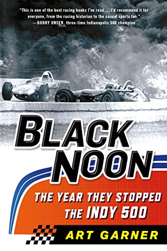 (Black Noon: The Year They Stopped the Indy)