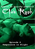 Club Rook: Episode 4: Temperance in Flight