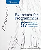 Download Exercises for Programmers: 57 Challenges to Develop Your Coding Skills in PDF ePUB Free Online