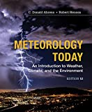 Meteorology Today: An Introduction to Weather, Climate and the Environment (Mindtap Course List)
