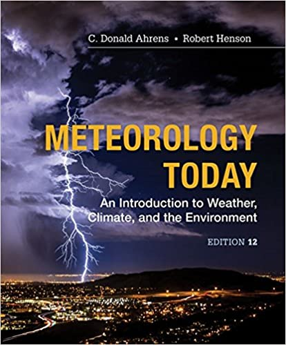 Meteorology Today: An Introduction to Weather, Climate and the