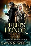 Rebel's Honor: Book One in Crown of Blood Series