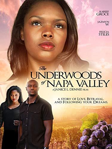 (The Underwoods of Napa Valley)
