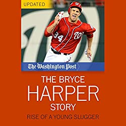 The Bryce Harper Story