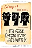 img - for By Isaac Bashevis Singer Gimpel the Fool: And Other Stories (Tra) book / textbook / text book