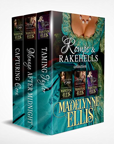 Romps & Rakehells Collection by [Ellis, Madelynne]