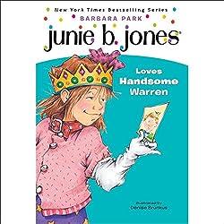 Junie B. Jones Loves Handsome Warren, Book 7
