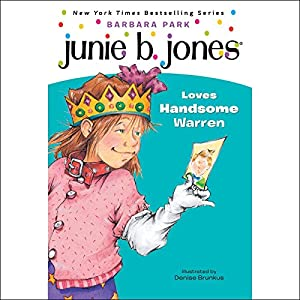Junie B. Jones Loves Handsome Warren, Book 7 Audiobook