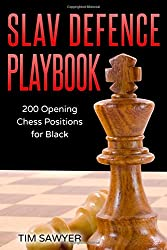 Slav Defence Playbook: 200 Opening Chess Positions for Black (Chess Opening Playbook)