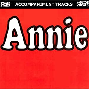 Annie: From the Hit Broadway Musical - Hits You Can Sing Too!
