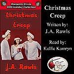 Christmas Creep: Romance Divine Holiday Collection | J. A. Rawls