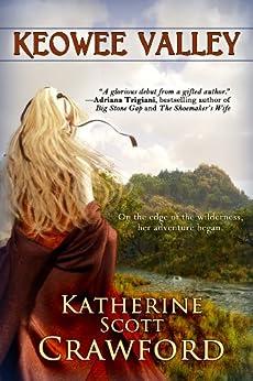 Keowee Valley by [Crawford, Katherine Scott]