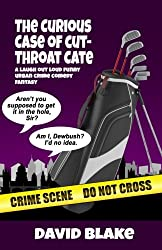 The Curious Case of Cut-Throat Cate: The 2nd Case for Inspector Capstan (Volume 2)