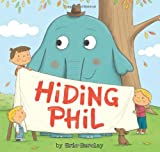 Hiding Phil, Eric Barclay, 0545464773
