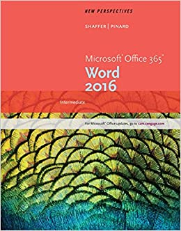 New Perspectives Microsoft Office 365 & Word 2016: Intermediate
