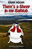 There's a Sheep in my Bathtub: Birth of a Mongolian