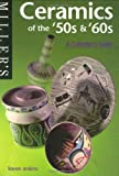 Ceramics of the 50's and 60's, Steven Jenkins, 1840003723