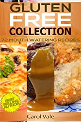 Gluten Free Collection (Gluten Free Cooking Book 4)