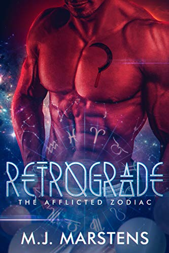 Retrograde (A Reverse Harem Fantasy Novel) (The Afflicted Zodiac Book 2) by [Marstens, M.J.]