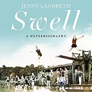 Download audiobook Swell: A Waterbiography
