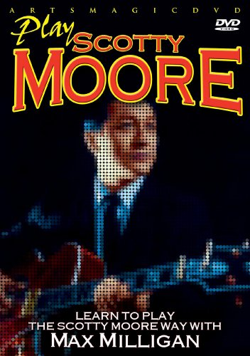 - Play Scotty Moore