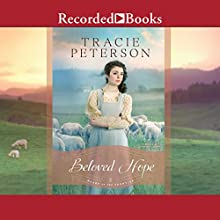 Beloved Hope Audiobook by Tracie Peterson Narrated by Stephanie Cozart
