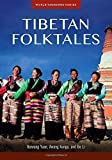 img - for Tibetan Folktales (World Folklore) by Yuan, Haiwang, Kunga, Awang, Li, Bo (2014) Hardcover book / textbook / text book