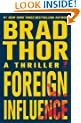 Foreign Influence: A Thriller (Scot Harvath Book 9)