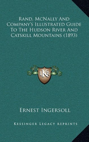Rand, McNally and Company's Illustrated Guide to the Hudson River and Catskill Mountains (1893)