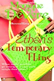 Ethan's Temporary Fling (Contemporary Romance) (Sexiest Eye Candy Series Book 1)