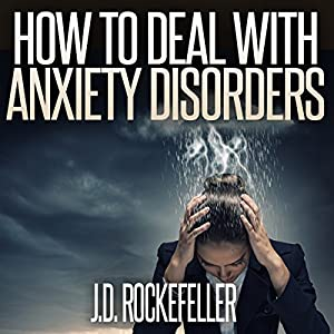 How to Deal with Anxiety Disorders Audiobook
