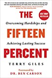 The Fifteen Percent: Overcoming Hardships and
