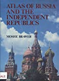 Atlas of Russia and the Independent Republics