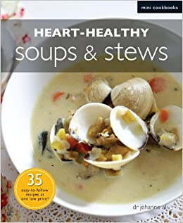 Heart Healthy Soups & Stews
