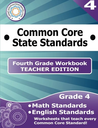 Fourth Grade Common Core Workbook - Teacher Edition