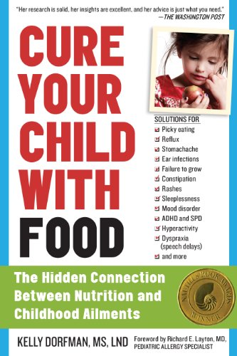 Cure Your Child with Food: The Hidden Connection Between Nutrition and Childhood Ailments cover