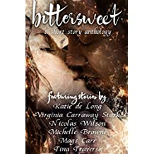 Bittersweet: A Short Story Anthology