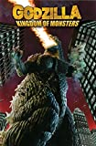 Godzilla: Kingdom of Monsters Volume 1