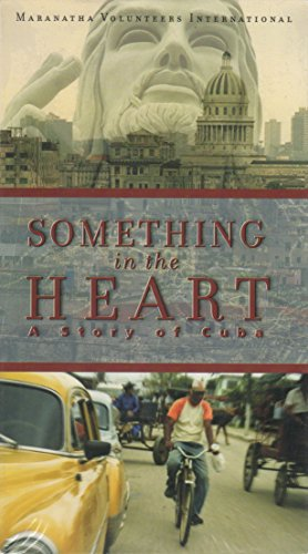 Something in the Heart - A Story of Cuba {VHS Video} 2001
