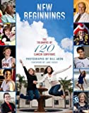 img - for New Beginnings: The Triumphs of 120 Cancer Survivors book / textbook / text book
