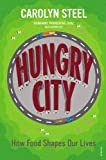 Hungry City, Carolyn Steel, 0099584476