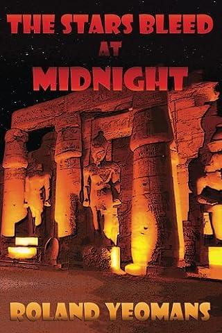 The Stars Bleed At Midnight (Mummy At Midnight)