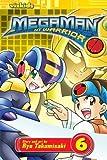 MegaMan NT Warrior, Vol. 6: v. 6 by Ryo Takamisaki (2008-02-04)