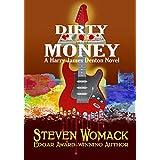 Dirty Money (Harry James Denton Series Book 6)