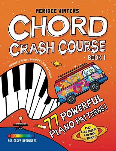 Meridee Winters Chord Crash Course: Approved for Singers, Songwriters, Kids and Klutzes (Rock Songs For Dummies)